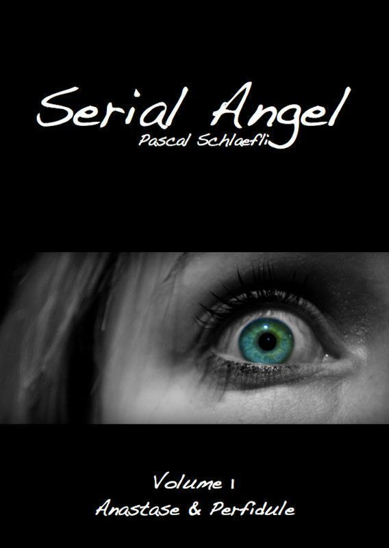 Serial Angel Vol.1: Anastase & Perfidule